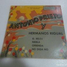 Discos de vinilo: ANTONIO PRIETO Y HERMANOS RIGUAL EP RCA 195? EL RELOJ/ NIEBLA/ OFRENDA/ NO DIGA NO. Lote 234380310