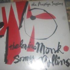 Discos de vinilo: THELONIOUS MONK SONNY ROLLINS THE PRESTIGE SESSIONS (DOL 1954)EDITADO UE NUEVO. Lote 234382595