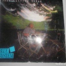 Discos de vinilo: BLUE SYSTEM - SORRY LITTLE SARAH - ESPAÑA - AÑO 1987. Lote 234387155