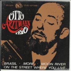 Discos de vinilo: OTTO ARZTMANN TRIO.- –BRASIL EP FIDIAS  F45-10 026 ESPAÑA 1967. Lote 234389170