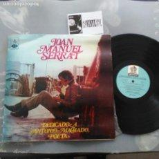 Discos de vinilo: JOAN MANUEL SERRAT – DEDICADO A ANTONIO MACHADO, POETA LP ODEON POPS – URL 20668 EDIICIÓN URUGUAY. Lote 234422765
