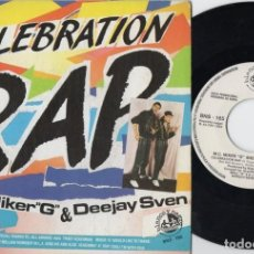 Discos de vinilo: MC MIKER G AND DEEJAY SVEN - CELEBRATION RAP - SINGLE DE VINILO. Lote 234442675