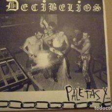 """Discos de vinilo: DECIBELIOS """"PALETAS Y... BOLINGAS"""" SINGLE D.R.O. 1983. Lote 234448385"""