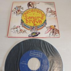 Discos de vinilo: MACARENO Y SANGRE BRAVA. ( VOCES Y CASTAÑUELAS ) SINGLE 1972. SELLO INTERDISC. COMO NUEVO. ****/****. Lote 234482020