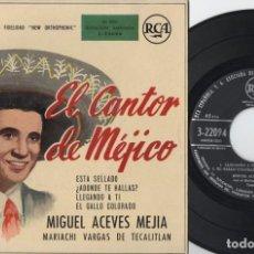 Discos de vinilo: MIGUEL ACEVES MEJIA - EL CANTOR DE MEJICO - LLEGANDO A TI - EP DE VINILO. Lote 234490810