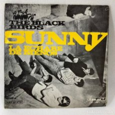 Discos de vinilo: SINGLE THE BLACK BIRDS - SUNNY - ESPAÑA - AÑO 1967. Lote 234524260