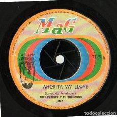 Discos de vinilo: 45 RPM LA TREMENDA CORTE POTOTO TRES PATINES Y EL TREMENDO JUEZ AHORITA VA LLOVE Y CARTA A MAMITA. Lote 234532355
