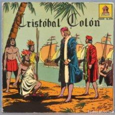 Discos de vinilo: EP. CRISTOBAL COLON. DISCOS INFANTILES. Lote 234577065