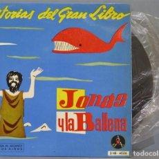 Discos de vinilo: SINGLE. JONAS Y LA BALLENA. HISTORIAS DEL GRAN LIBRO. Lote 234577245