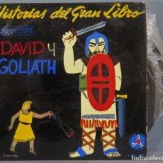 Discos de vinilo: SINGLE. DAVID Y GOLIATH. HISTORIAS DEL GRAN LIBRO. Lote 234577335