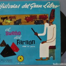 Discos de vinilo: SINGLE. EL SUEÑO DEL FARAON. HISTORIAS DEL GRAN LIBRO. Lote 234577390