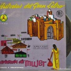 Discos de vinilo: SINGLE. CORAZON DE MUJER. HISTORIAS DEL GRAN LIBRO. Lote 234577420