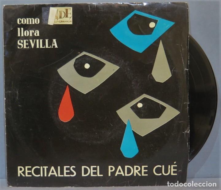 EP. RECITALES DEL PADRE CUE. COMO LLORA SEVILLA (Música - Discos de Vinilo - EPs - Música Infantil)