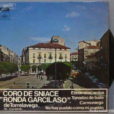 Discos de vinilo: EP. CORO DE SNIACE RONDA GARCILASO DE TORRELAVEA. ESCURRELAS ARRIBA. Lote 234578915