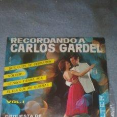Discos de vinilo: RECORDANDO A CARLOS GARDEL, ORQUESTA ROSARIO PAMPA VOL.I - VOLVER, LEJANA TIERRA MÍA - EP. BELTER. Lote 234589790