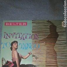 Discos de vinilo: INVITATION TO TANGO - ADIOS MUCHACHOS, LA CUMPARSITA, EL CHOCLO, CELOS, BELTER, 1960.. Lote 253167365