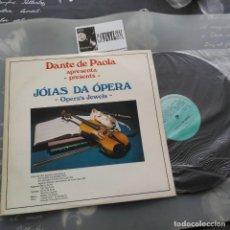Discos de vinilo: DANTE DE PAOLA - JÓIAS DA OPERA. LP COMPANHIA INSDUSTRIAL DE DISCOS EDICIÓN BRASIL. Lote 234605585