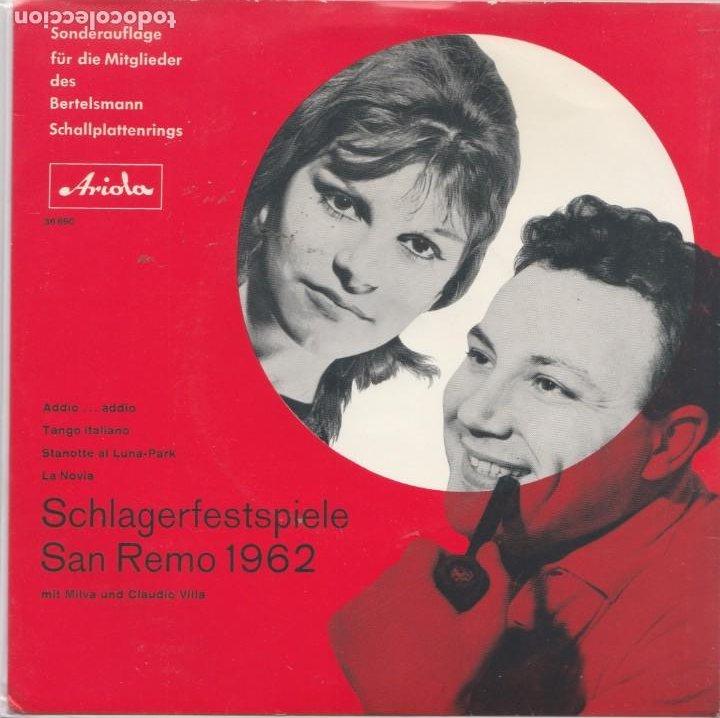 45 GIRI MILVA CLAUDIO VILLA SCHLAGERFESTIVALSPIELE SANREMO 1962 GERMANY (Música - Discos - Singles Vinilo - Otros Festivales de la Canción)