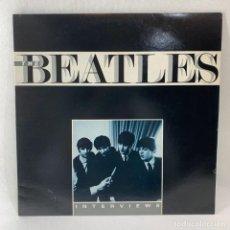 Discos de vinilo: LP - VINILO THE BEATLES - THE BEATLES INTERVIEWS - UK - AÑO 1984. Lote 234628715
