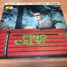 Discos de vinilo: EP PINO CALVI /TANGO ITALIANO/ NO ES EL ADIOS/ STANOTTE AL LUNA PARK/ COME SINFONIA EDITADO ESPAÑA. Lote 234635175