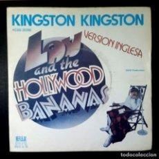 Discos de vinilo: LOU & THE HOLLYWOOD BANANAS - KINGSTON / C'EST PAS NOEL - SINGLE 1979 - REFLEJO. Lote 234713325