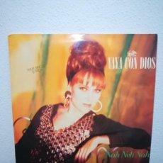 Discos de vinilo: MAXI 1990 SPAIN VAYA CON DIOS - NAH NEH NAH. Lote 234734115