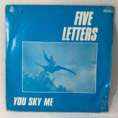 Discos de vinilo: SINGLE FIVE LETTERS - YOU SKY ME - ESPAÑA - AÑO 1982. Lote 234735545