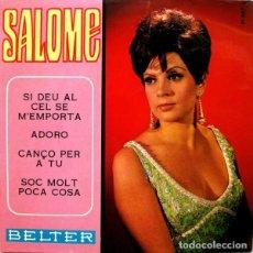 Discos de vinilo: SALOME - SI DEU AL CEL SE M'EMPORTA - EP SPAIN 1968. Lote 234737395
