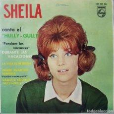 Discos de vinilo: SHEILA CANTA EL HULLY GULLY CON SAM CLAYTON - DURANTE LAS VACACIONES - EP BUEN ESTADO DE 1963. Lote 234741930