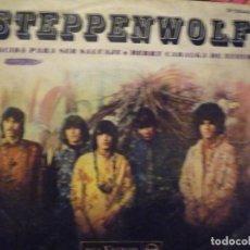 Discos de vinilo: STEPPENWOLF-NACIDA PARA SER SALVAJE-SINGLE. Lote 234747775