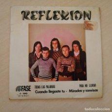 Discos de vinilo: REFLEXION - TODAS LAS PALABRAS + 3 - RARO EP SELLO FASE F - 1043 DEL AÑO 1975 EDICION PROMOCIONAL. Lote 234770945