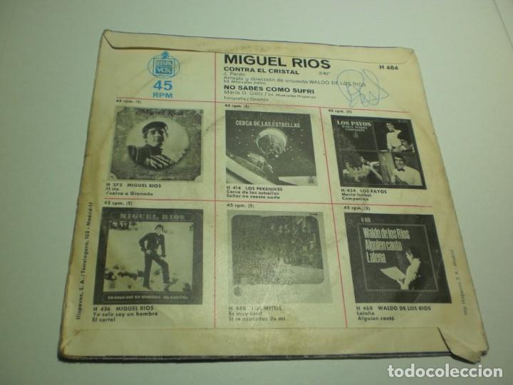 Discos de vinilo: single miguel ríos. contra el cristal. no sabes cómo sufrí. hispavox 1969 (probado y bien) - Foto 2 - 234776935