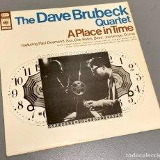 Discos de vinilo: NUMULITE * THE DAVE BRUBECK QUARTET A PLACE IN TIME LP T9. Lote 234795460
