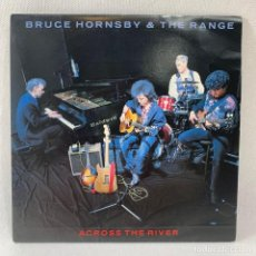 Discos de vinilo: SINGLE BRUCE HORNSBY & THE RANGE - ACROSS THE RIVER - ESPAÑA - AÑO 1990. Lote 234845755