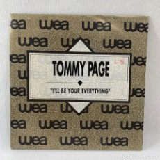 Discos de vinilo: SINGLE TOMMY PAGE - I'LL BE YOUR EVERYTHING - ESPAÑA - AÑO 1990. Lote 234848545