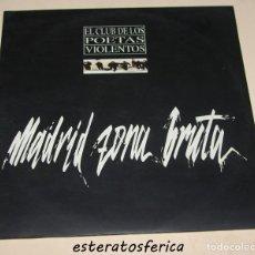 Discos de vinilo: EL CLUB DE LOS POETAS VIOLENTOS - MADRID ZONA BRUTA - 2XLP YO GANO 1994. Lote 234879785