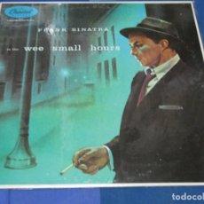 Discos de vinilo: LOTT110A LP JAZZ UK 80S MUY BUEN ESTADO FRANK SINATRA WEE SMALL HOURS. Lote 234894410