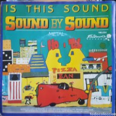Discos de vinilo: SINGLE / SOUND BY SOUND - IS THIS SOUND / 1985 HOLANDA. Lote 234901725