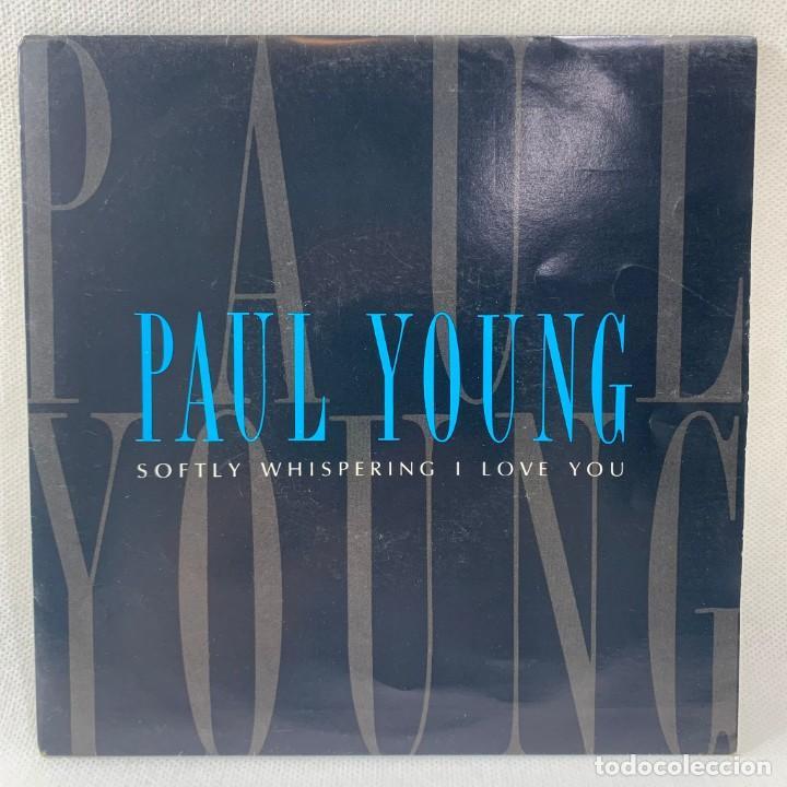 SINGLE PAUL YOUNG - SOFTLY WHISPERING I LOVE YOU - AÑO 1990 (Música - Discos - Singles Vinilo - Pop - Rock Extranjero de los 90 a la actualidad)