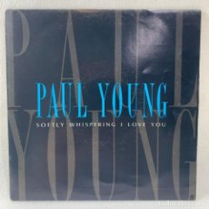 Discos de vinilo: SINGLE PAUL YOUNG - SOFTLY WHISPERING I LOVE YOU - AÑO 1990. Lote 234902710