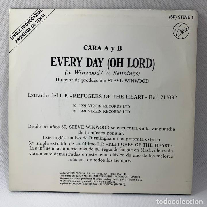 Discos de vinilo: SINGLE STEVE WINWOOD - EVERY DAY (OH LORD) - ESPAÑA - AÑO 1991 - Foto 4 - 234903030