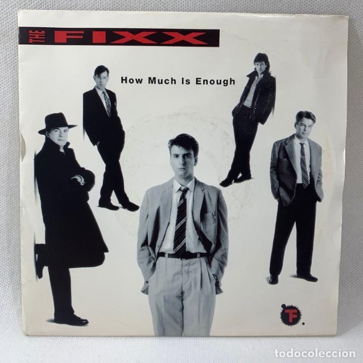 SINGLE THE FIXX - HOW MUCH IS ENOUGH - EUROPA - AÑO 1991 (Música - Discos - Singles Vinilo - Pop - Rock Extranjero de los 90 a la actualidad)