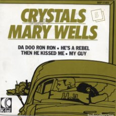 Discos de vinilo: THE CRYSTALS - MARY WELLS - DA DOO RON RON + 3 EP.S - IMPORTACION. Lote 234918530