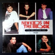 Discos de vinilo: NEW KIDS ON THE BLOCK - I'LL BE LOVING YOU (FOREVER) - SINGLE UK 1990 - CBS. Lote 234925615