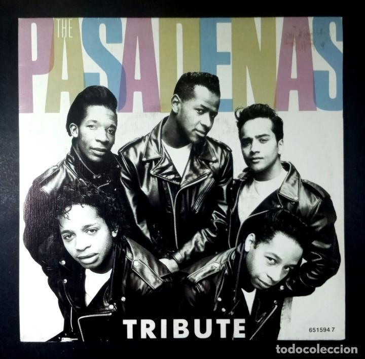 THE PASADENAS -TRIBUTE (RIGHT ON) / I BELIEVE - SINGLE 1988 - CBS (Música - Discos - Singles Vinilo - Funk, Soul y Black Music)