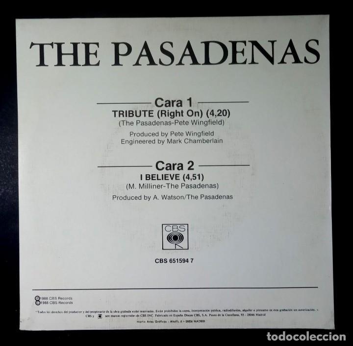 Discos de vinilo: THE PASADENAS -Tribute (Right On) / I Believe - SINGLE 1988 - CBS - Foto 2 - 234927665
