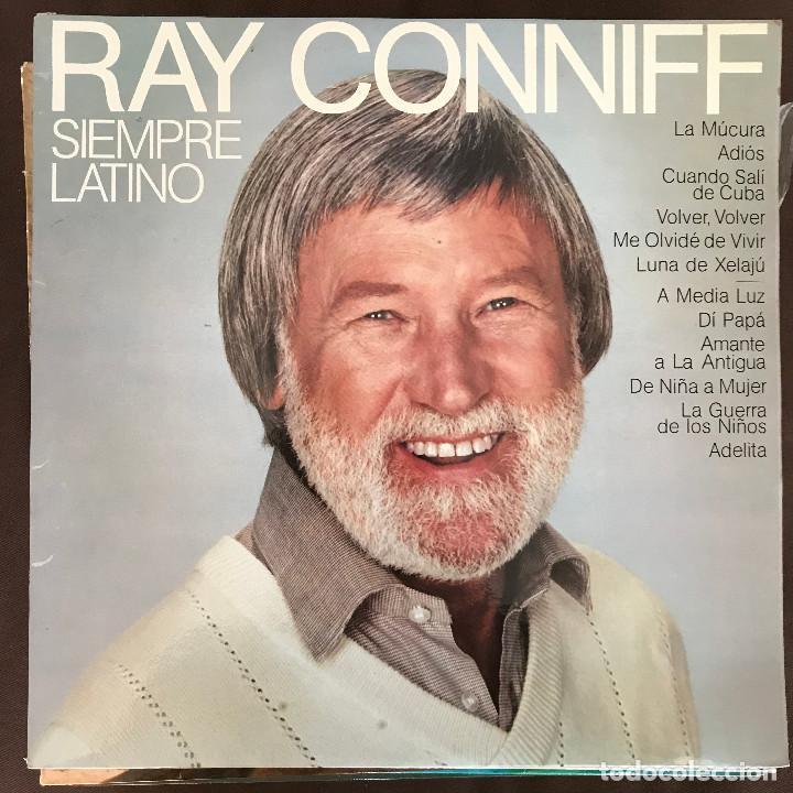 RAY CONNIFF - SIEMPRE LATINO - LP CBS SPAIN 1981 (Música - Discos - LP Vinilo - Jazz, Jazz-Rock, Blues y R&B)