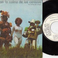 Discos de vinilo: LUCIO BATTISTI - LA COLINA DE LAS CEREZAS- SINGLE DE VINILO PROMOCIONAL CANTADO EN ESPAÑOL #. Lote 234953240