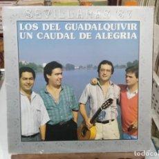 Discos de vinilo: LOS DEL GUADALQUIVIR - UN CAUDAL DE ALEGRÍA - SEVILLANAS ´87 - LP. SELLO HISPAVOX 1987. Lote 254485885