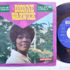 Discos de vinilo: DION WARWICK - 45 SPAIN PS - MINT * WALLEY OF THE DOLLS / LET ME BE LONELY. Lote 234969110
